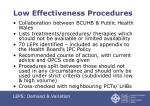 low effectiveness procedures