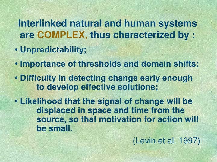 Interlinked natural and human systems are