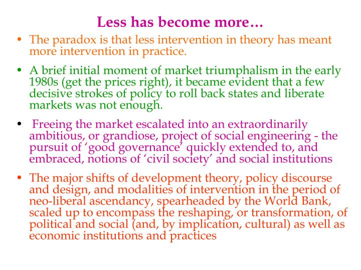 Less has become more…