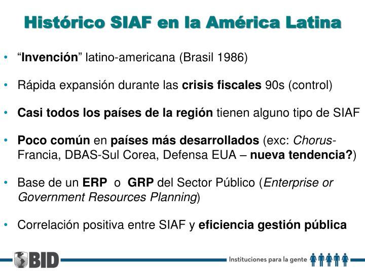Histórico SIAF en la América Latina