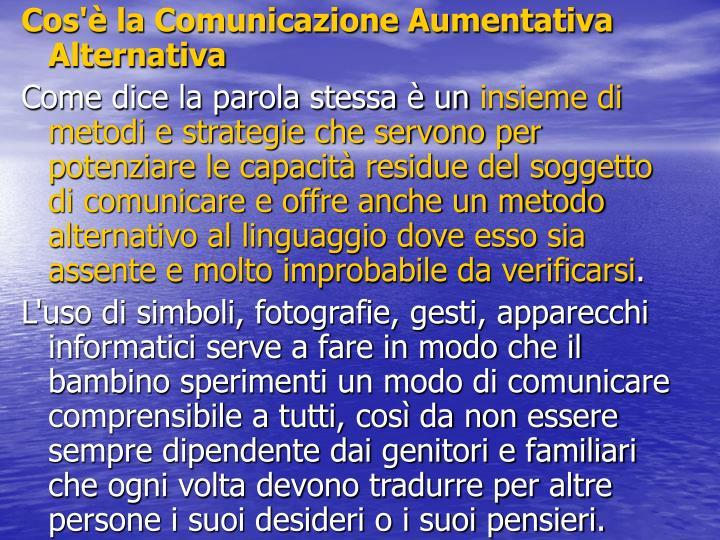 Cos'è la Comunicazione Aumentativa Alternativa