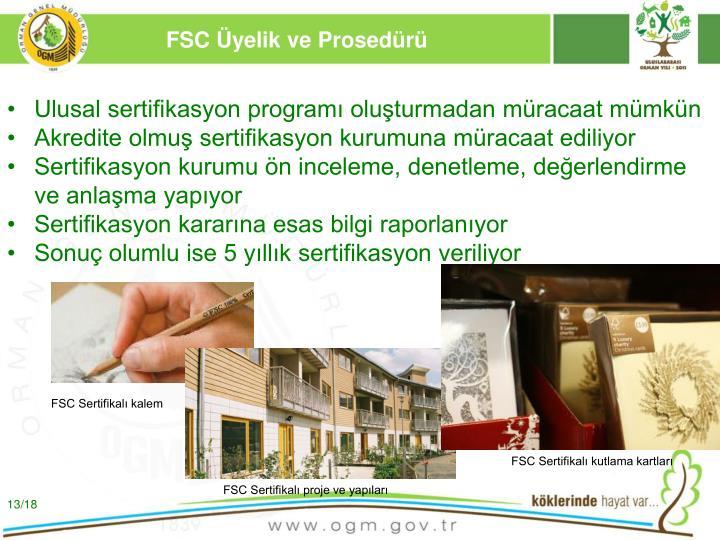 FSC Üyelik ve Prosedürü