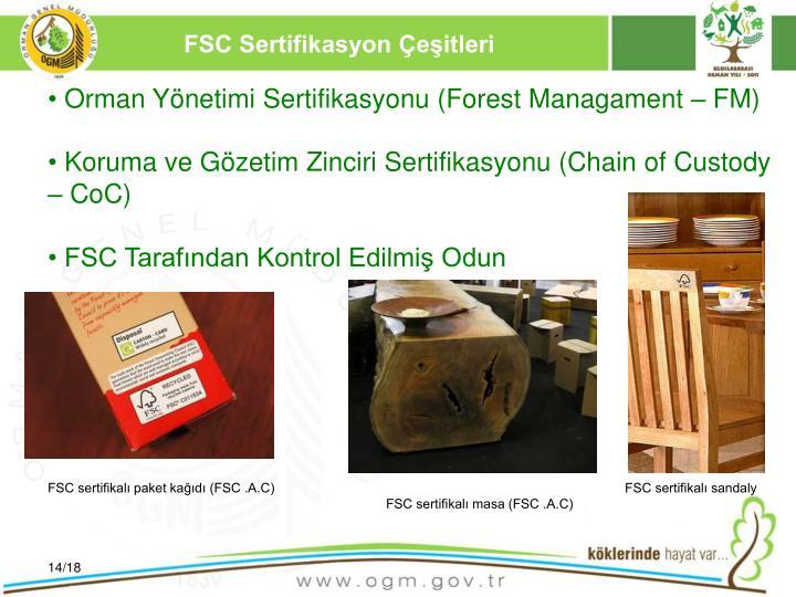 FSC Sertifikasyon Çeşitleri