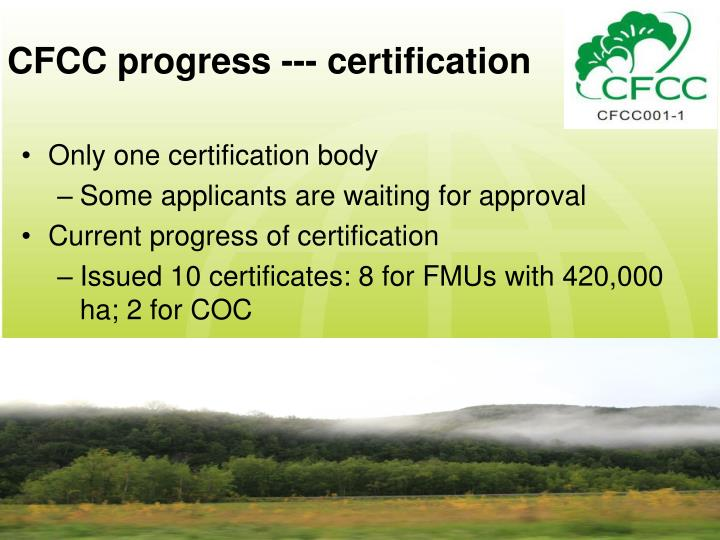 CFCC progress --- certification