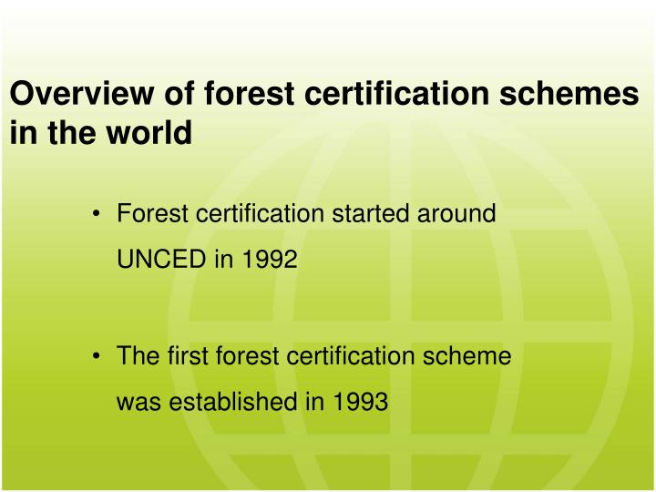 Overview of forest certification schemes in the world