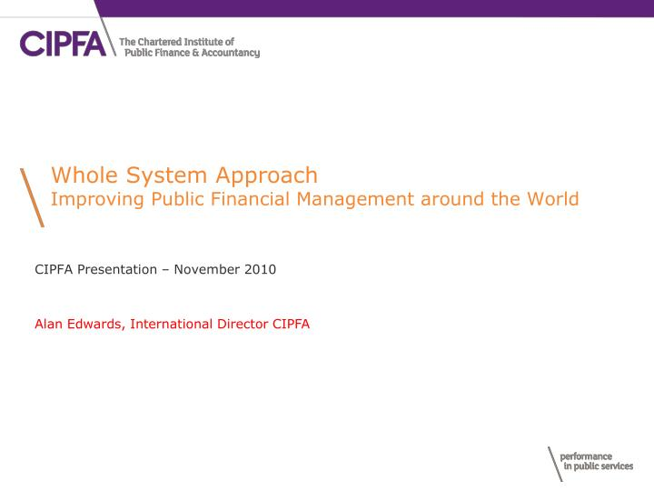 Whole system approach improving public financial management around the world