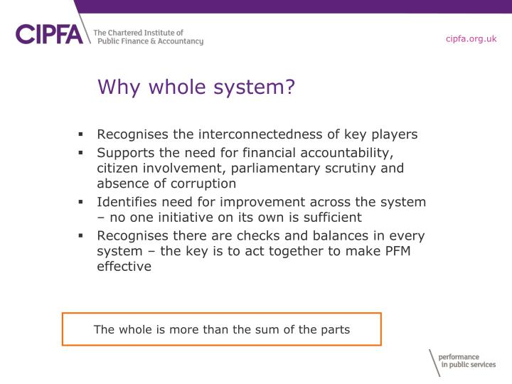 Why whole system?
