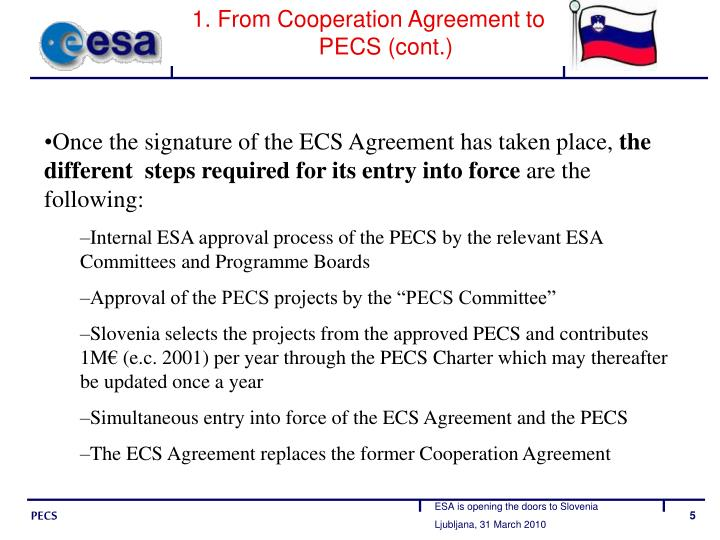 1. From Cooperation Agreement to PECS (cont.)
