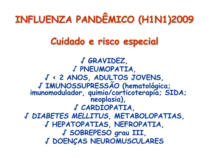 INFLUENZA PANDÊMICO (H1N1)2009