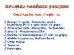 influenza pand mico h1n1 200913