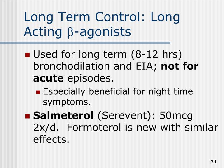 Long Term Control: Long Acting