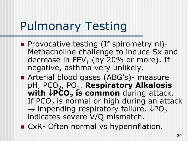 Pulmonary Testing