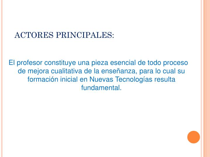 ACTORES PRINCIPALES: