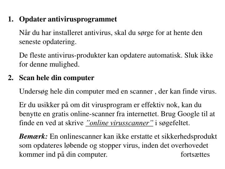 Opdater antivirusprogrammet