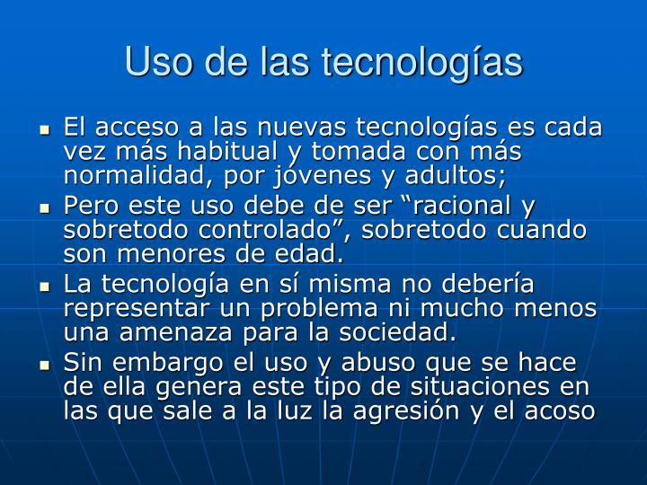 Uso de las tecnologías