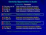 clerkship opportunities in austin houston timetable