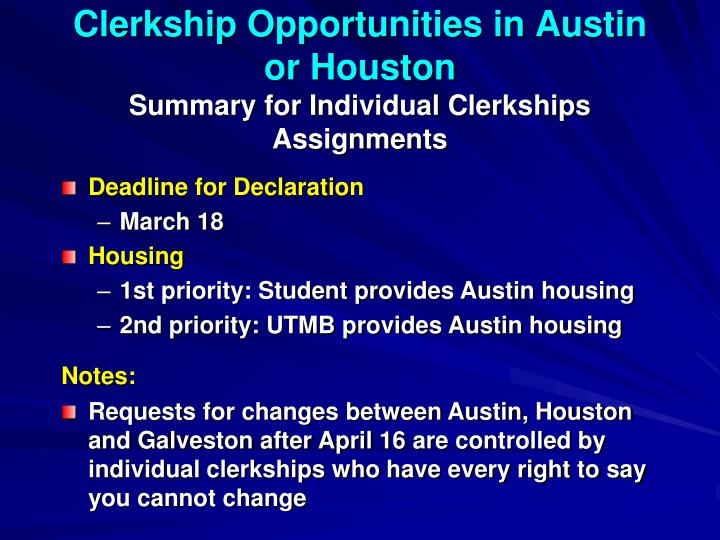 Clerkship Opportunities in Austin or Houston