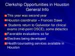 clerkship opportunities in houston general info