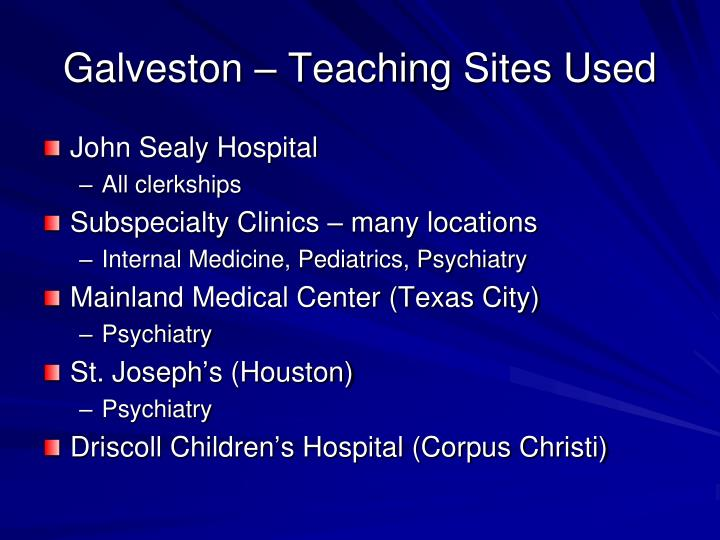Galveston – Teaching Sites Used