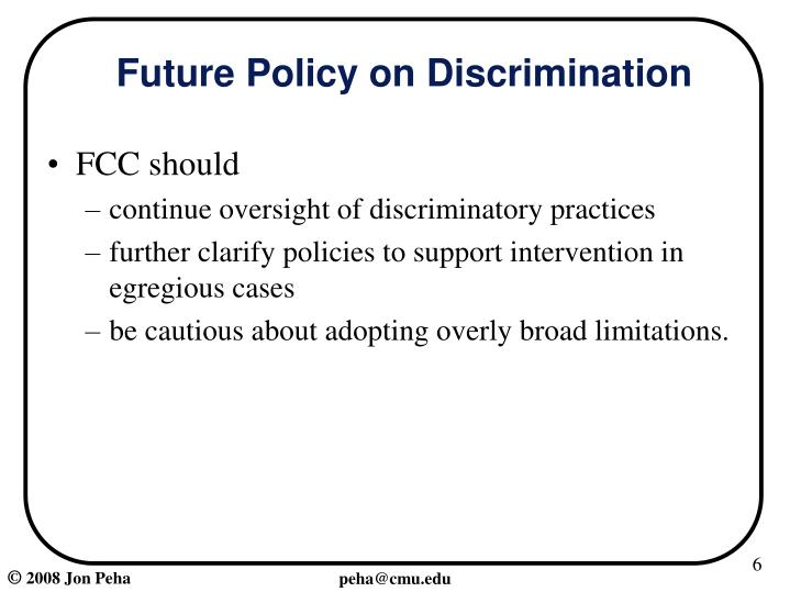 Future Policy on Discrimination