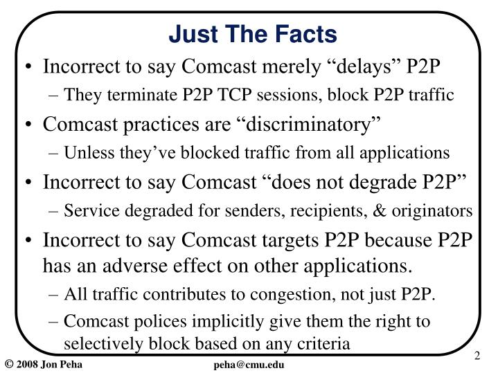"Incorrect to say Comcast merely ""delays"" P2P"