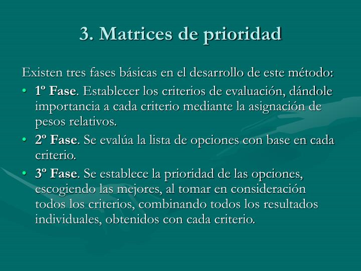 3. Matrices de prioridad