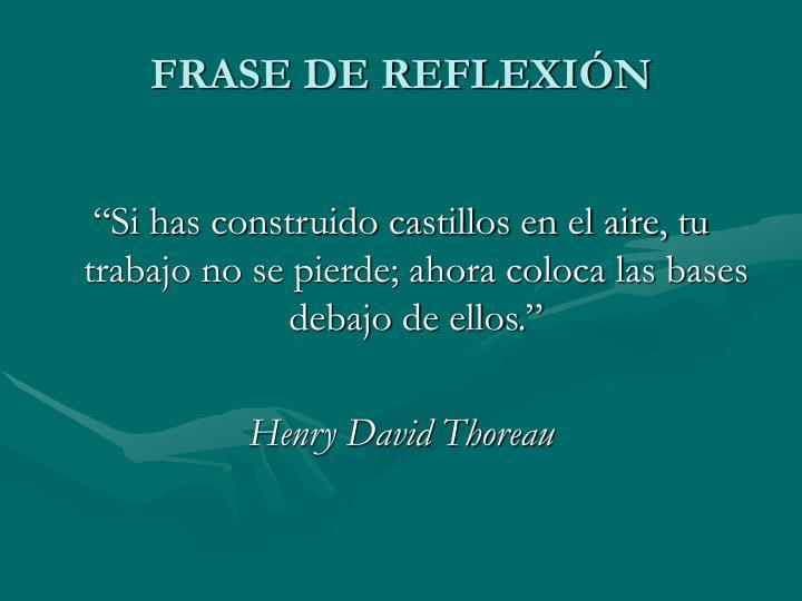 FRASE DE REFLEXIÓN
