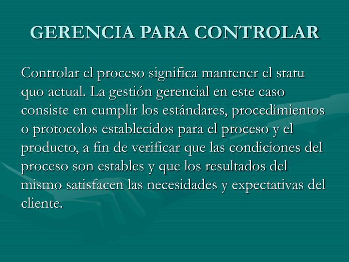 GERENCIA PARA CONTROLAR