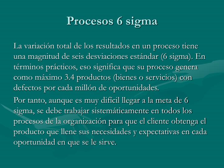 Procesos 6 sigma