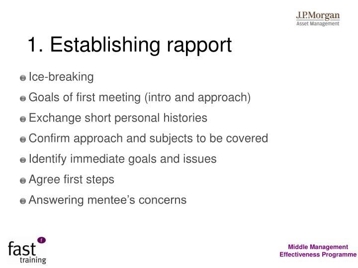 1. Establishing rapport