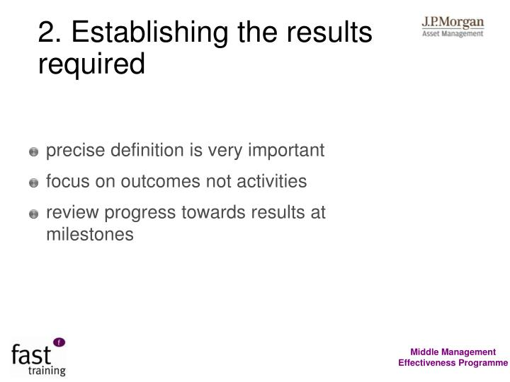 2. Establishing the results required