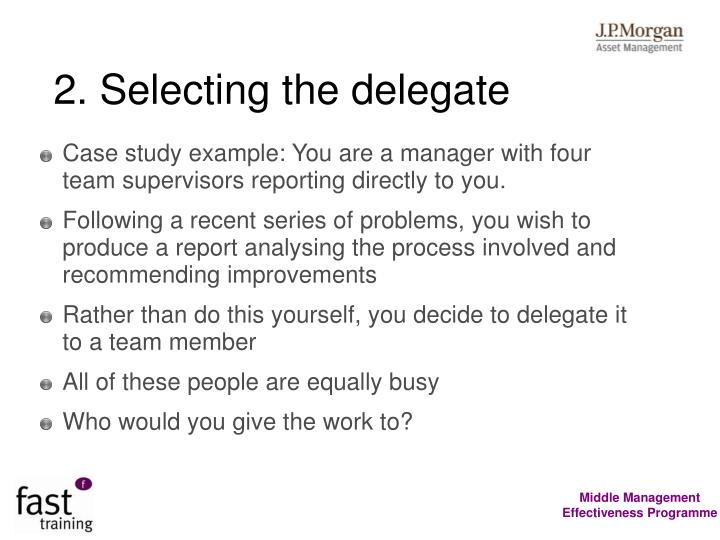 2. Selecting the delegate