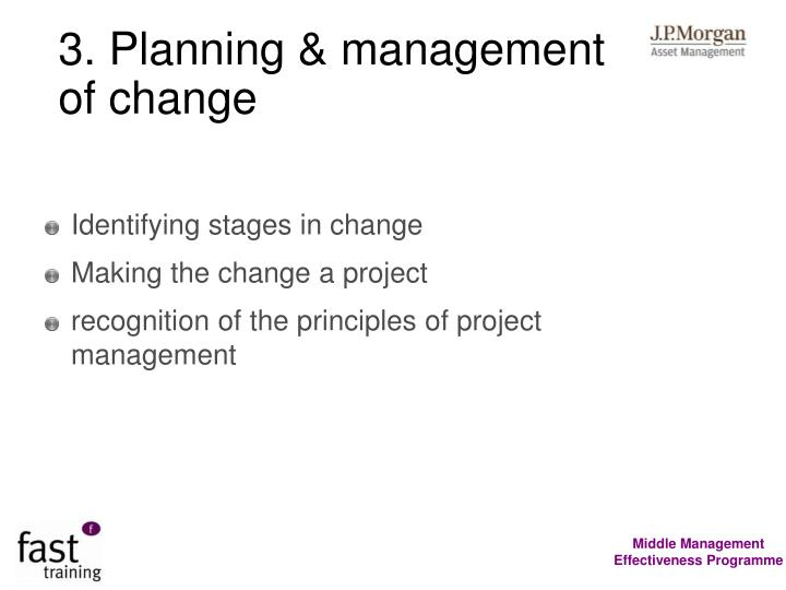 3. Planning & management of change
