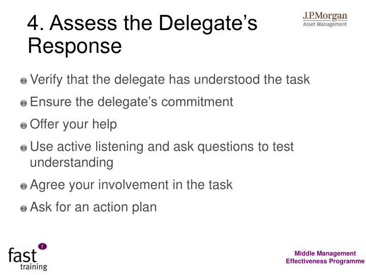 4. Assess the Delegate's Response