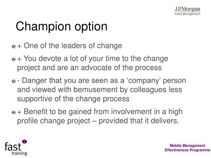 Champion option
