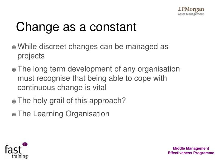 Change as a constant