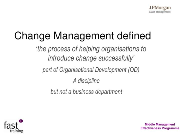 Change Management defined
