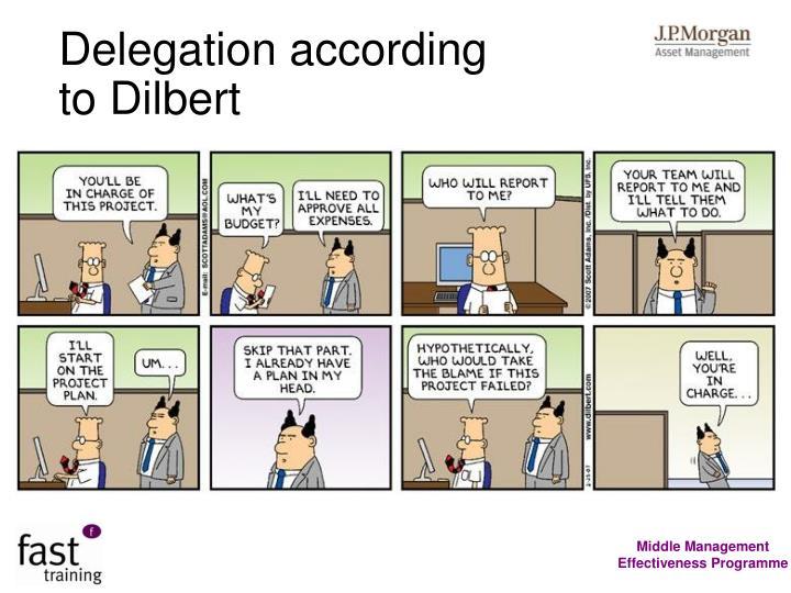 Delegation according
