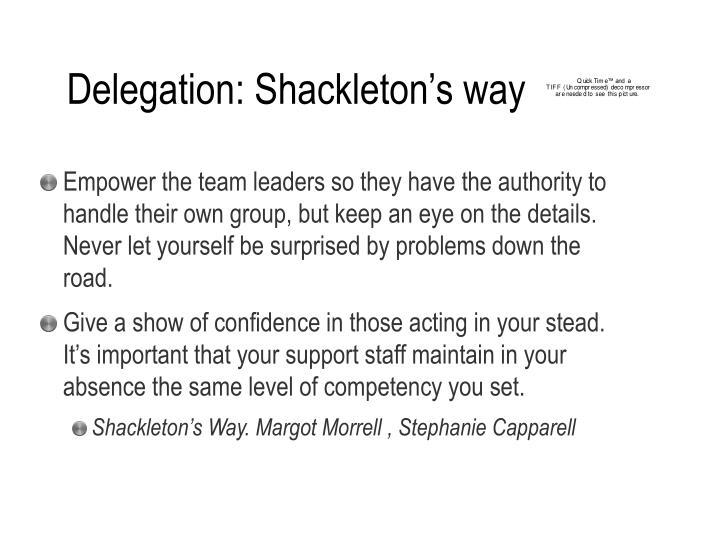 Delegation: Shackleton's way