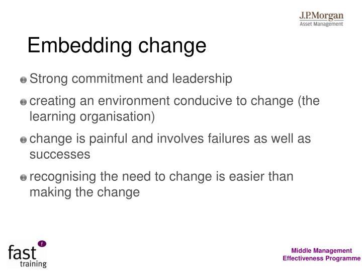 Embedding change