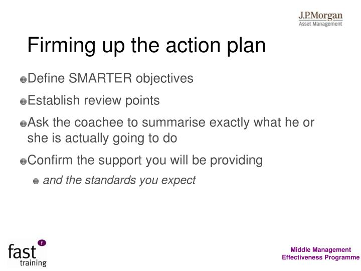 Firming up the action plan
