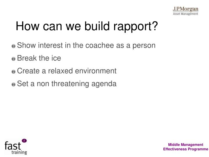 How can we build rapport?