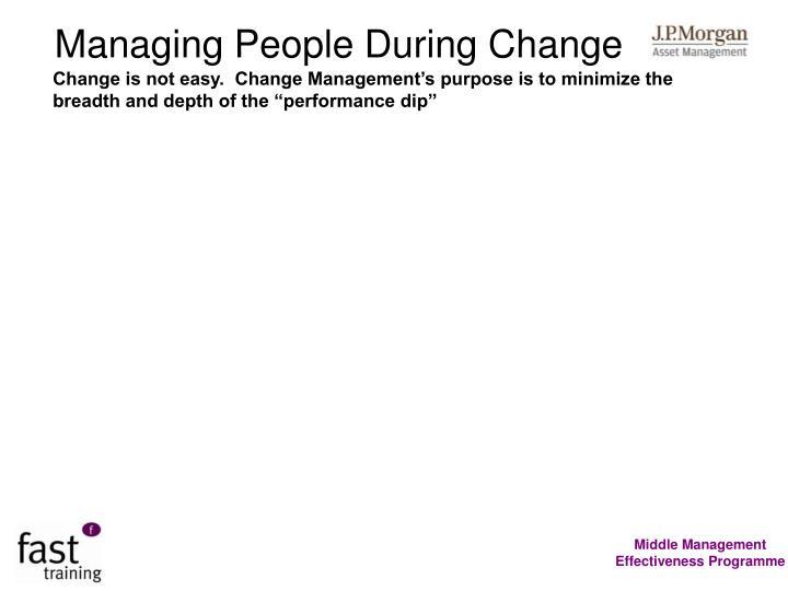 Managing People During Change