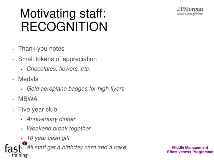 Motivating staff: RECOGNITION