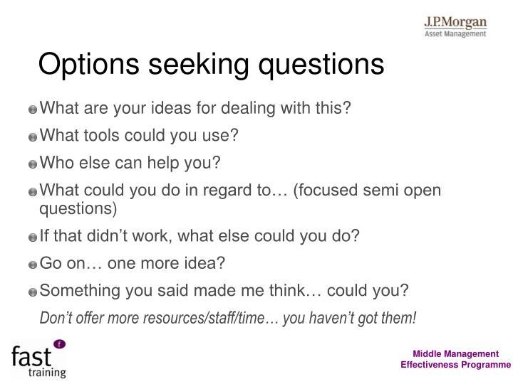 Options seeking questions