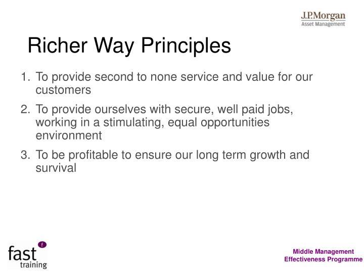 Richer Way Principles