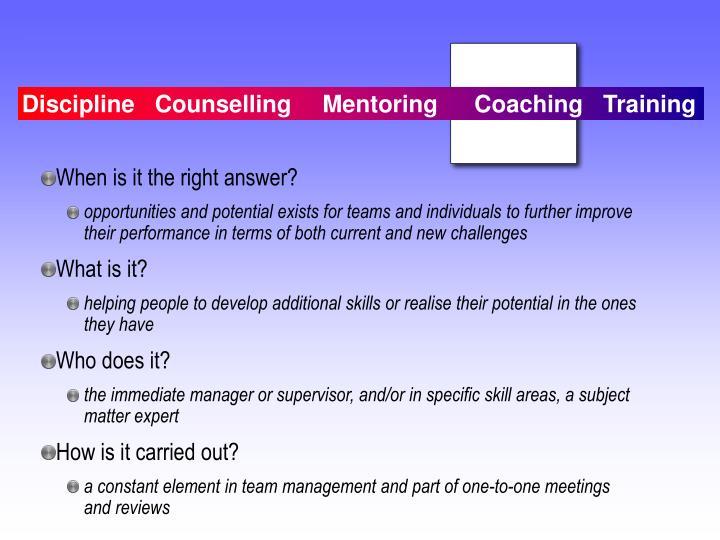 Discipline   CounsellingMentoringCoaching   Training