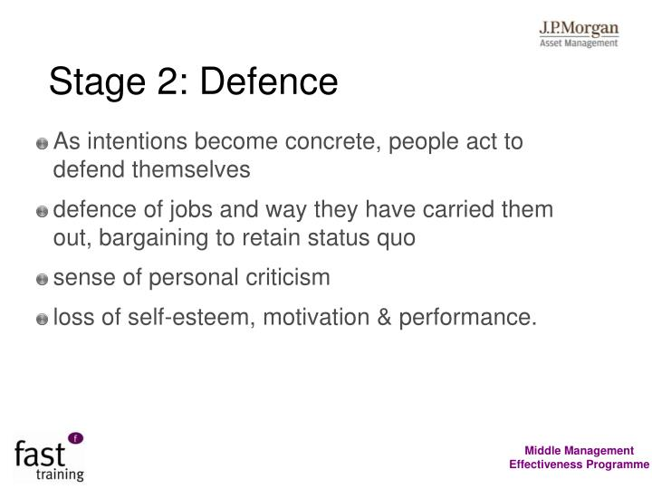Stage 2: Defence