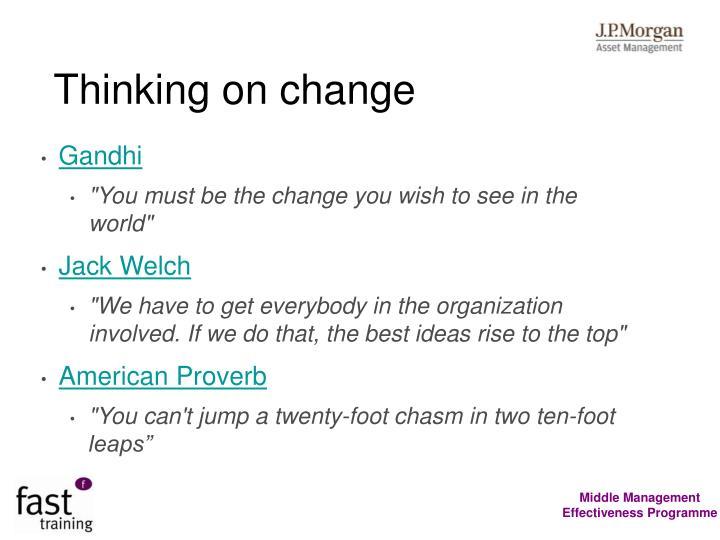Thinking on change
