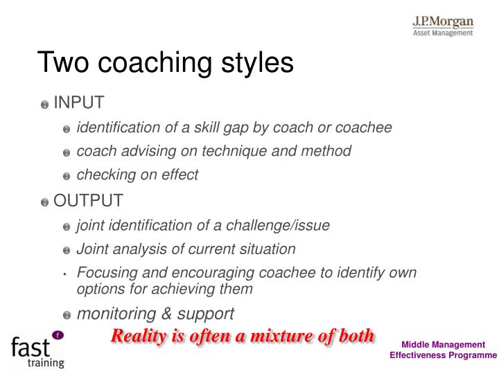 Two coaching styles